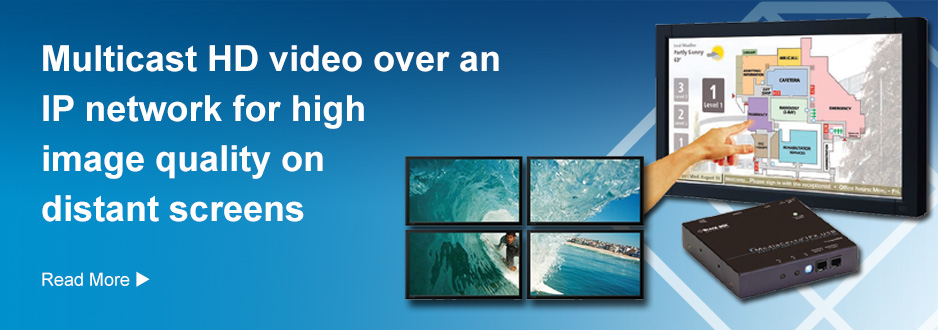 Multicast HD video over an IP network for high image quality om distant screens